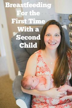 Breastfeeding for the first time with a second child