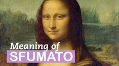 The Meaning of Sfumato | Art Terms | LittleArtTalks
