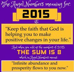 Angel Numbers Meanings for 2015 Doreen Virtue, Message Quotes, Inspirational Message, Positive Quotes, Motivational Quotes, Happy New Year 2015, Numerology Numbers, Angel Numbers, Keep The Faith