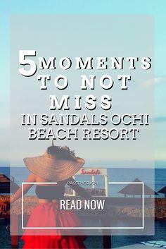 fec48aee2b4545 5 moments not to miss in Sandals Ochi Beach Resort Beaches Resort Jamaica