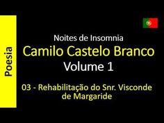 Noites de Insomnia - 03 - Rehabilitação do Snr. Visconde de Margaride