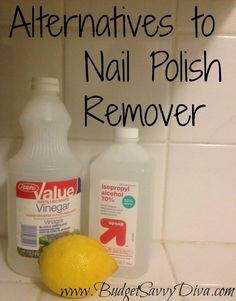 Alternatives to Nail Polish Remover | Budget Savvy Diva (she says to use this when you run out...but I am so happy to not have to have smelly polish remover)
