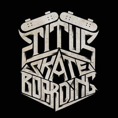 'Titus Skateboarding' - A great branding piece my @misterdoodle // #typographyinspired #typography #type #typeface #graphics #graphicdesign #design #inspire #illustration #branding #brand #skateboard #logo