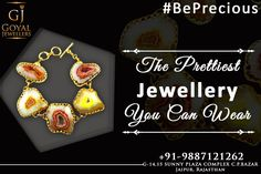 The Prettiest Jewellery you can Wear!!!    👉Buy Attractive and Stylish Bracelet For Women & Girls - Goyal Jewellers in Jaipur. 📞Order Now- +91-9887121262 #Jaipur #Rajasthan #gemstonejewellery #diamondjewellery #earrings #rings #bangles #pendants #bracelet #BePrecious