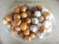 Biscuit Donut Holes... easy, fast & good.