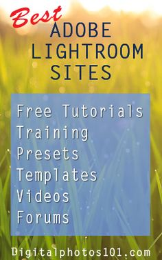 Best Sites for Adobe Lightroom Tutorials, Training and Presets