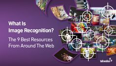 What Is Image Recognition? The 9 Best Resources From Around The Web - Talkwalker Blog – Social Media Monitoring & Analytics