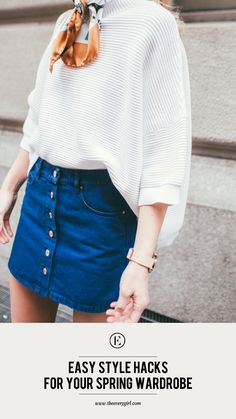 Easy Style Hacks for Your Spring Wardrobe #theeverygirl