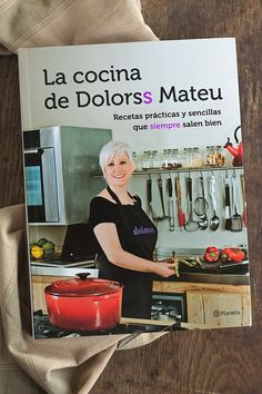 La cocina de Dolorss Mateu. Libro de Recetas. Sorteo