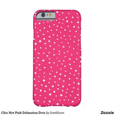 Chic Hot Pink Dalmatian Dots Barely There iPhone 6 Case