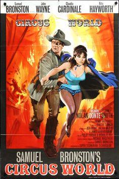 "Movie poster for the 1964 Henry Hathaway film ""Circus World"" starring John Wayne, Claudia Cardinale and Rita Hayworth."