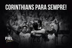 Corinthians - e Fiel Torcedor - para sempre!  #SejaUmFielTorcedor www.fieltorcedor.com.br  #Corinthians #Timão #FielTorcedor #FielTorcida