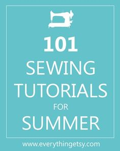 f you're looking for a simple and quick summer project, you've come to the right spot! Here's a list of 101 fresh and fabulous sewing tutorial for Summer! You can find beach chairs, picnic totes, home decor projects and some beautiful summer dresses that I love, love, love!  There has to be something here you could sew…