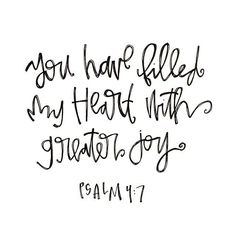 Psalm 4:7 ~This Pin was discovered by Aimee Weaver Designs.