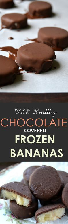 The frozen banana tastes just like ice cream, and the chocolate shell is rich and crunchy.  Since you're making them yourself you can use your ..