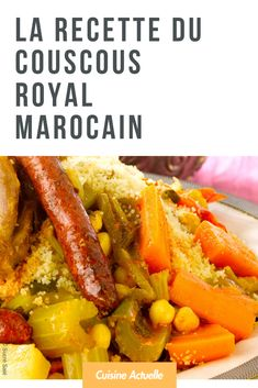 Royal Moroccan couscous - Recipes - The recipe for royal Moroccan couscous - Heart Healthy Recipes, Veggie Recipes, Fish Recipes, Healthy Snacks, Cooking Recipes, Couscous Royal, Moroccan Couscous, Morrocan Food, West African Food