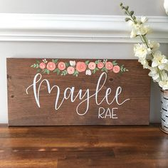 Custom Wood Name Sign with Florals, Nursery Sign, Baby girl name sign, Baby Name Sign, Girl Name Sig