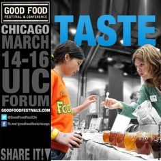 theBrideScoop ~ Good Food Festival & Conference on March 14-16, 2013 at Chicago UIC Forum.