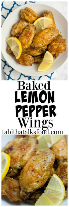 Baked Lemon Pepper Wings - Tabitha Talks Food These crispy baked lemon pepper chicken wings are a healthy alternative to the fried wings and they're so easy you'll enjoy them time and time again! Baked Chicken Wings, Chicken Wing Recipes, Oven Baked Wings, Fried Chicken, Oven Chicken, Chicken Drumsticks, Shrimp Recipes, Baked Lemon Pepper Wings, Lemon Pepper Chicken Wings Recipe Oven