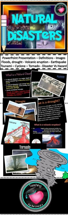 This resource has been made to compliment the Year 6 Science Australian Curriculum. It covers the natural disasters below providing images, definitions, causes and when the natural phenomenon classifies as a natural disaster.A slide defining the term natural disaster is also provided.The slides can be used as a teaching tool, research aide or children can use the information to find out more. key words have been highlighted.