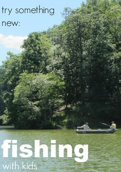 try someting new: fishing with kids | fun summer activity for families #weteach