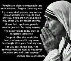 "Mother Teresa ""do it anyway"""