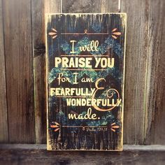 """Fearfully and Wonderfully Made  Psalm 139 by MegAndMosClubhouse  This 9"""" x 16"""" x 1.5"""" rustic wall hanging features Psalm 139:14, a beautiful reminder of the painstaking care our Creator invests into each of us. This product is stained, sanded, and sealed with a satin finish, giving it a weathered and one-of-kind appearance. This rustic wooden sign will make a great addition to any nursery or baby room!"""