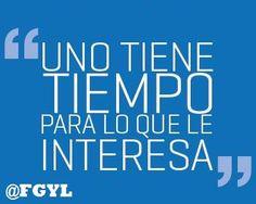 Fernando González y Lozano, FGYL, Quotes, Tips, Citas, Frases, Asertos,