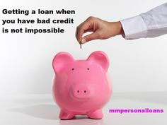 Getting a loan when you have bad credit is not impossible, try mmpersonalloans http://www.mmpersonalloans.com/bad-credit-loans/