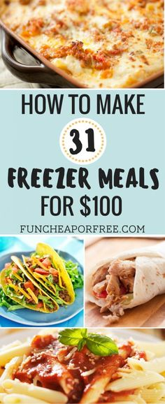 How to make 31 freezer meals for just $100! Easy to make and have ready in your freezer - avoid take out, and eat at home! See how, www.FunCheapOrFree.com