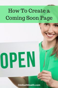 How To Create a Coming Soon Page in WordPress! Link: http://oddballwealth.com/create-coming-soon-page-wordpress-using-seedprod/