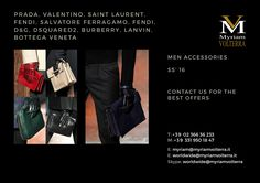High end luxury accessories for men from Prada, Valentino, Saint Laurent, Fendi, D&G and many more! Register on our website to receive an updated catalogues with our offers luxuryitalianbrands.com