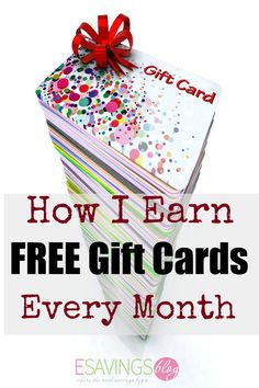 How I Earn Free Gift Cards Each and Every Month!