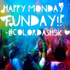 #colordash5k #charity #funday #mondays #pumpitup #color #dash www.cd5k.com