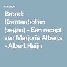 Brood: Krentenbollen (vegan) - Een recept van Marjorie Alberts - Albert Heijn