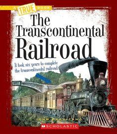 The Transcontinental Railroad (True Books) by John Perritano,http://www.amazon.com/dp/0531212483/ref=cm_sw_r_pi_dp_a53gsb025X12Q544