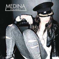 You And I - Medina / You And I (Deadmau5 Remix) - Medina