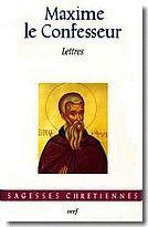 Lettres / Máximo, el Confesor, Santo, ca. 0580-0662
