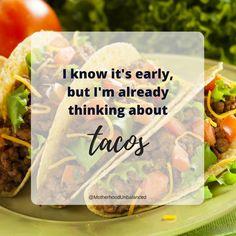 I know it's early, but I'm already thinking about tacos. I know it's early, but I'm already thinking about tacos. Taco Humor, Food Humor, Taco Clipart, Happy Taco, Taco Love, Crispy Tacos, Taco Shirt, Tacos And Tequila, Vegan Memes