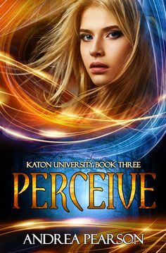 Tome Tender: Perceive by Andrea Pearson (Mosaic Chronicles, #3)...