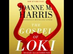 The gospel of Loki [sound recording (unabridged book on CD)] Harris, Joanne, 1964 [7/15]