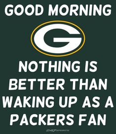 Nothing Better . Packers Funny, Packers Baby, Go Packers, Packers Football, Football Season, Green Bay Packers Wallpaper, Super Bowl I, Green Bay Packers Fans, Boise State Broncos
