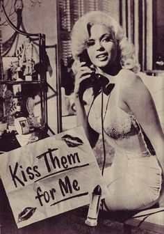 Jayne Mansfield, Kiss Them For Me, 1957
