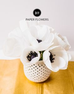DIY paper flowers: http://www.stylemepretty.com/living/2015/05/03/12-favorite-diy-gifts-for-mothers-day/