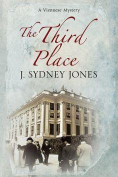 The Third Place, J. Sydney Jones, 9780727885265, 11/19/15