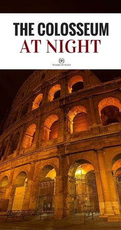 Find out how to see the Colosseum at night in Rome including the Colosseum underground!