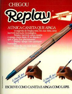Para você a caneta Replay, que apagava, seria a solução dos enunciados copiadas…