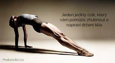 Jeden jedin cvik kter vm pome zhubnout a naprav dren tla ProKondicicz Body Fitness, Fitness Tips, Fitness Motivation, Health Fitness, Pilates Video, Dieta Detox, Take Care Of Your Body, Zumba, Excercise