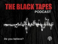 6 Scary Podcasts That Will Keep You From Ever Getting Any Sleep - The Black Tapes Podcast - True crime meets the paranormal in this extra spooky, journalist-driven podcast that will absolutely give you the chills.