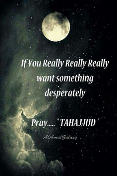 you really really really want something desperately- Pray Tahajjud. Rumi Quotes, Allah Quotes, Muslim Quotes, Prayer Quotes, Religious Quotes, Quran Quotes, Faith Quotes, Beautiful Islamic Quotes, Islamic Inspirational Quotes